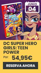 xtralife | Reservar DC Super Hero Girls: Teen Power - Switch, Estándar.