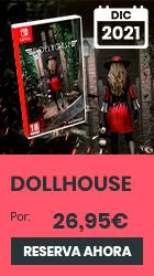 xtralife | Reservar Dollhouse - Switch, Estándar
